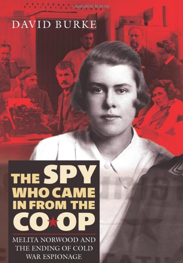 Το εξώφυλλο του βιβλίου που έγραψε ο φίλος της Μελίτα Νόργουντ, Ντέιβιντ Μπερκ για την κατασκοπευτικής της δράση.
