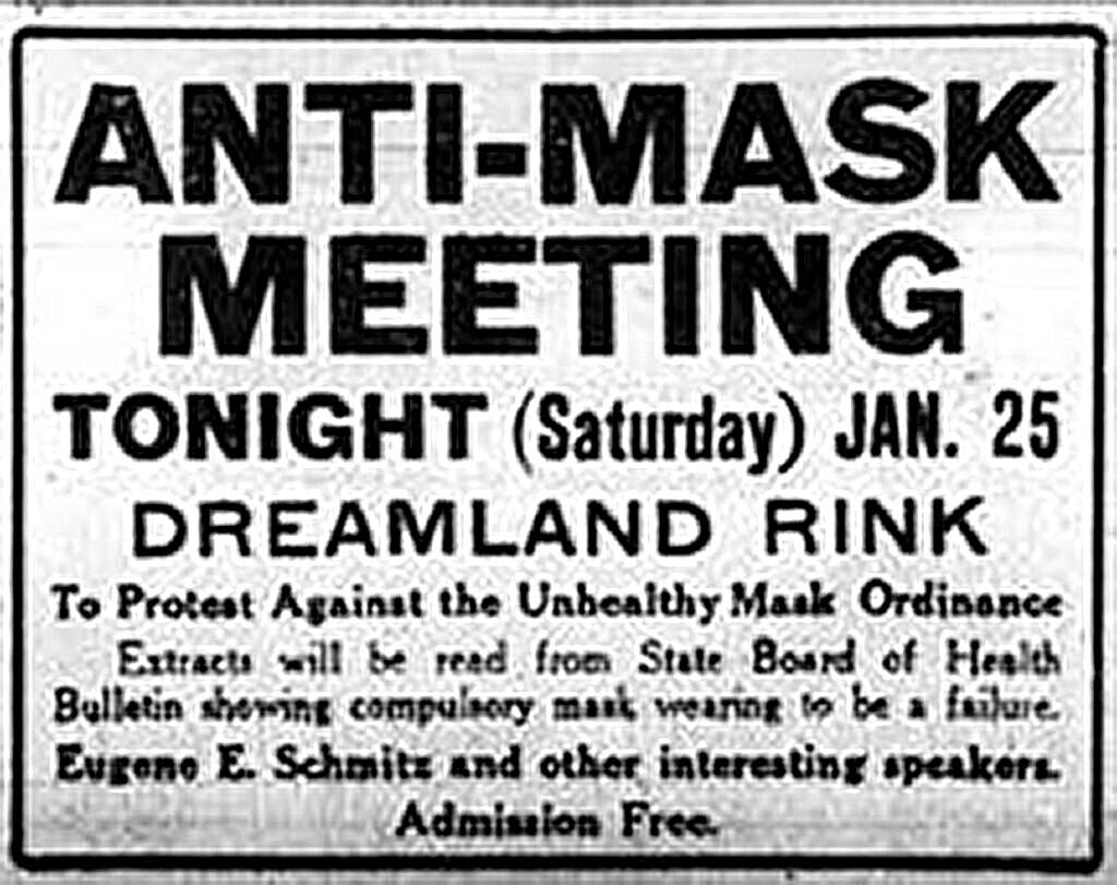 Κάλεσμα για συγκέντρωση διαμαρτυρίας (κατά της μάσκας) από την οργάνωση Anti-Mask League στο The San Francisco Chronicle, 25 Ιανουαρίου 1919. Credit - UC Berkley.