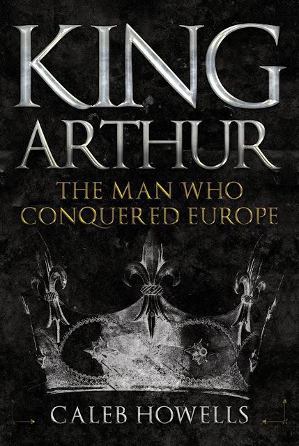Το εξώφυλλο του βιβλίου του Βρετανού ιστορικού Κέιλημπ Χάουελς για τον «Βασιλιά Αρθούρο».