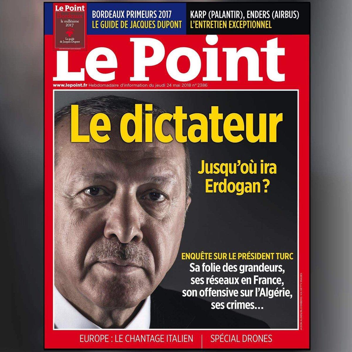 Τον Μάιο του 2018 το Le Point είχε χαρακτηρίσει «δικτάτορα» τον Τούρκο Πρόεδρο.