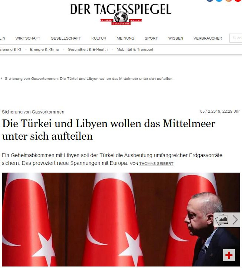«Τουρκία και Λιβύη θέλουν να μοιραστούν την Μεσόγειο», τιτλοφορείται το άρθρο της Tagesspiegel.