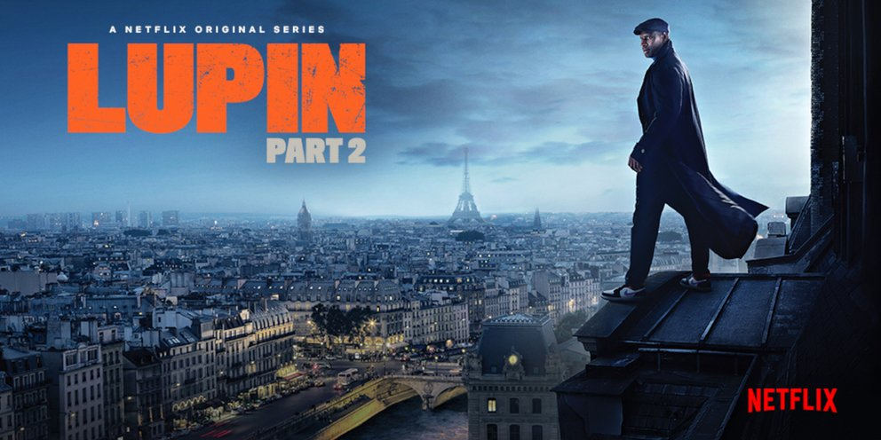 Netflix: Ο Lupin επιστρέφει στις 11 Ιουνίου -Το νέο τρέιλερ για δεύτερη σεζόν με τις περιπέτειες του Ομάρ Σι [βίντεο]